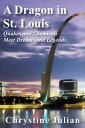 楽天Kobo電子書籍ストアで買える「A Dragon in St. Louis【電子書籍】[ Chrystine Julian ]」の画像です。価格は112円になります。
