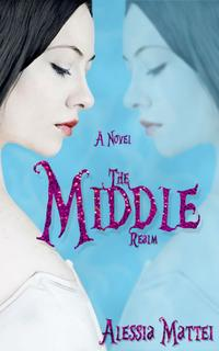 The Middle Realm【電子書籍】[ Alessia Mattei ]