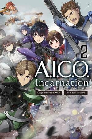 A.I.C.O. Incarnation 2【電子書籍】[ Michiaki ]画像