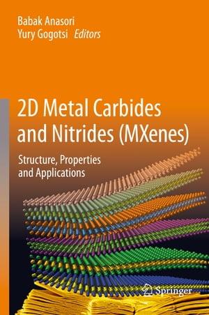 洋書, COMPUTERS & SCIENCE 2D Metal Carbides and Nitrides (MXenes)Structure, Properties and Applications