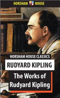 The Works of Rudyard KiplingOne Volume Edition【電子書籍】[ Rudyard Kipling ]