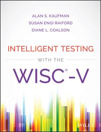 Intelligent Testing with the WISC-V[ Alan S. Kaufman ]