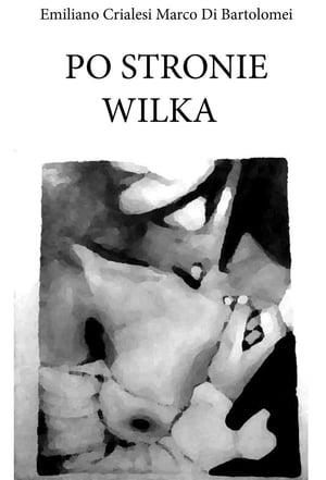Po stronie wilka【電子書籍】[ Emiliano Crialesi ]