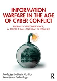 Information Warfare in the Age of Cyber Conflict【電子書籍】