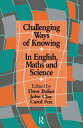 Challenging Ways Of KnowingIn English, Mathematics And Science【電子書籍】