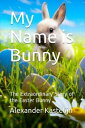 My name is Bunny...