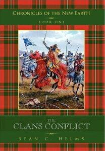 The Clans Conflict【電子書籍】[ Sean C. Helms ]