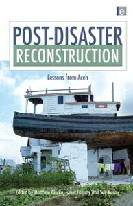 Post-Disaster ReconstructionLessons from Aceh【電子書籍】
