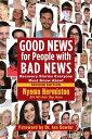 楽天Kobo電子書籍ストアで買える「Good News for People with Bad NewsRecovery Stories Everyone Must Know About【電子書籍】[ Nyema Hermiston RN ND Adv Dip Hom ]」の画像です。価格は468円になります。