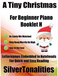 洋書, ART & ENTERTAINMENT A Tiny Christmas for Beginner Piano Booklet H ? As Lately We Watched Ding Dong Merrily On High Star of the East Letter Names Embedded In Noteheads for Quick and Easy Reading Silver Tonalities