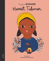 Peque?a & Grande Harriet Tubman【電子書籍】[ M? Isabel S?nchez Vegara ]