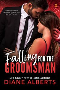 Falling for the Groomsman【電子書籍】[ Diane Alberts ]