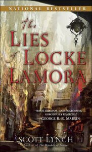 The Lies of Locke Lamora【電子書籍】[ Scott Lynch ]