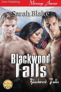 Blackwood Falls【電子書籍】[ Sarah Blake ]
