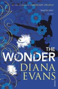 The Wonder【電子書籍】[ Diana Evans ]