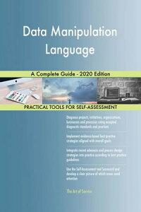 Data Manipulation Language A Complete Guide - 2020 Edition【電子書籍】[ Gerardus Blokdyk ]