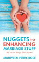 楽天Kobo電子書籍ストアで買える「Nuggets for Enhancing Marriage StuffThe Little Things That Matter【電子書籍】[ Murween Perry-Rose ]」の画像です。価格は406円になります。