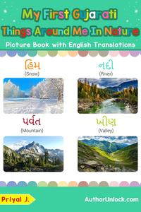 My First Gujarati Things Around Me in Nature Picture Book with English TranslationsTeach & Learn Basic Gujarati words for Children, #17【電子書籍】[ Priyal Jhaveri ]