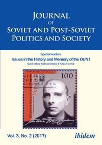 Journal of Soviet and Post-Soviet Politics and SocietySpecial section: Issues in the History and Memory of the OUN I, Vol. 3, No. 2 (2017)【電子書籍】[ Assistant Publicist Joanne Raymond ]