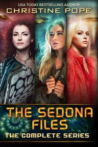 The Sedona FilesThe Complete Series【電子書籍】[ Christine Pope ]