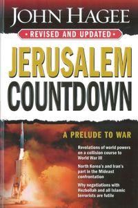 Jerusalem Countdown, Revised and UpdatedA Prelude To War【電子書籍】[ John Hagee ]