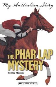 The Phar Lap Mystery【電子書籍】[ Sophie Masson ]