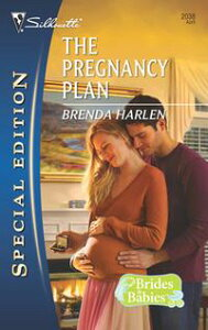 The Pregnancy Plan【電子書籍】[ Brenda Harlen ]