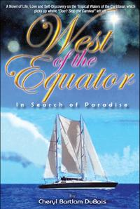 West of the EquatorIn Search Of Paradise【電子書籍】[ Cheryl Bartlam DuBois ]
