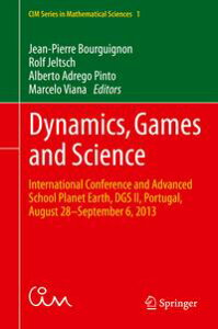 Dynamics, Games and ScienceInternational Conference and Advanced School Planet Earth, DGS II, Portugal, August 28?September 6, 2013【電子書籍】