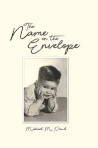 The Name on the Envelope【電子書籍】[ Michael M. Dowd ]