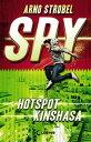 SPY - Hotspot Kinshasa【電子書籍】[ Arno Strobel ]