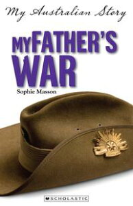 My Father's War【電子書籍】[ Sophie Masson ]