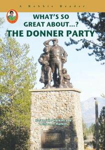 The Donner Party【電子書籍】[ Susan Sales Harkins ]