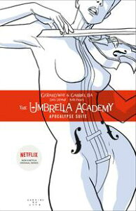 Umbrella Academy Volume 1: Apocalypse Suite【電子書籍】[ Gerard Way ]