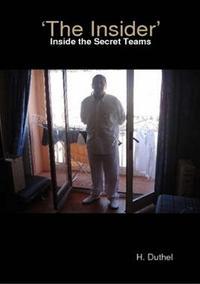 洋書, SOCIAL SCIENCE The Secret Team.Inside the Secret Teams Heinz Duthel