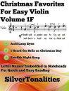 Christmas Favorites for Easy Violin Volume 1 F【電子書籍】[ Silver Tonalities ]