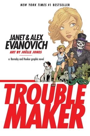 洋書, FAMILY LIFE & COMICS Troublemaker: A Barnaby and Hooker Graphic Novel Alex Evanovich