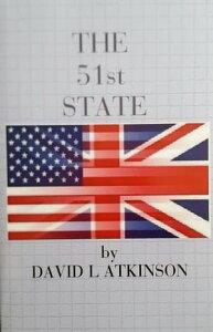 The 51st State【電子書籍】[ David L Atkinson ]