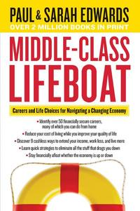 洋書, BUSINESS & SELF-CULTURE Middle-Class LifeboatCareers and Life Choices for Navigating a Changing Economy Paul Edwards
