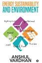 楽天Kobo電子書籍ストアで買える「Energy Sustainability and Environment【電子書籍】[ Anshul Vardhan ]」の画像です。価格は95円になります。
