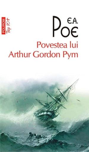 洋書, FICTION & LITERTURE Povestea lui Arthur Gordon Pym Edgar Allan Poe