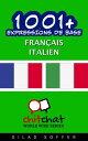 1001+ Expressions de Base Fran?ais - Italien【電子書籍】[ Gilad Soffer ]