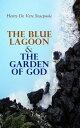 The Blue Lagoon ...