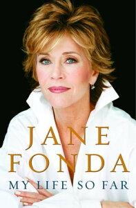 My Life So Far (with Bonus Content)【電子書籍】[ Jane Fonda ]