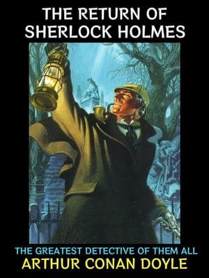 洋書, FICTION & LITERTURE The Return of Sherlock Holmes Sir Arthur Conan Doyle