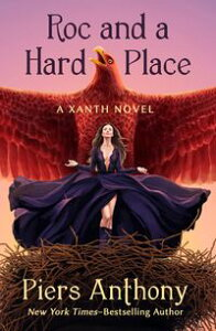 Roc and a Hard Place【電子書籍】[ Piers Anthony ]