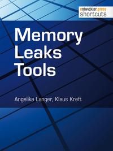 Memory Leaks Tools【電子書籍】[ Angelika Langer ]