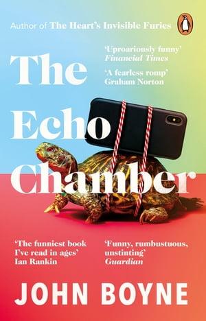 洋書, FICTION & LITERATURE The Echo Chamber John Boyne