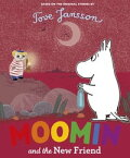 Moomin and the New Friend【電子書籍】[ Penguin Books Ltd ]