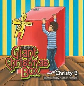 Lil' Hal's Giant Christmas Box【電子書籍】[ Chris B ]